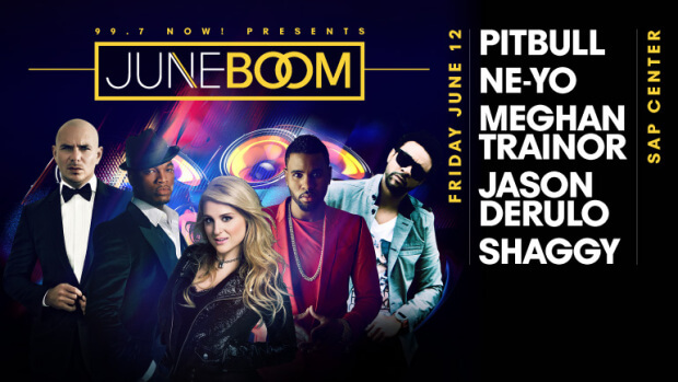 JUNE BOOM-Live on stage! One night only! Featuring performances by: Pitbull Ne-Yo Meghan Trainor Jason Derulo Shaggy  Live on stage! One night only!  Featuring performances by:  Pitbull Ne-Yo Meghan Trainor Jason Derulo Shaggy